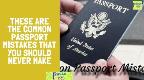 These Are The Common Passport Mistakes That You Should Never Make