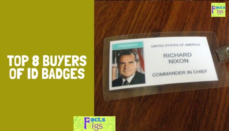 Top 8 Buyers of ID Badges