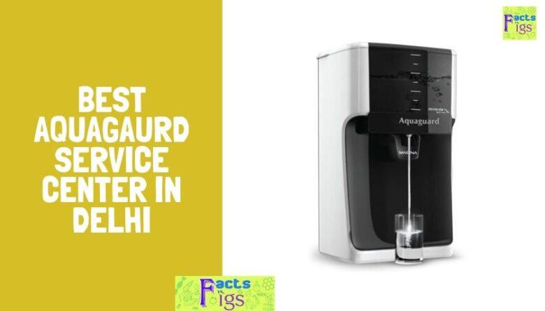 Best Aquagaurd service center in Delhi
