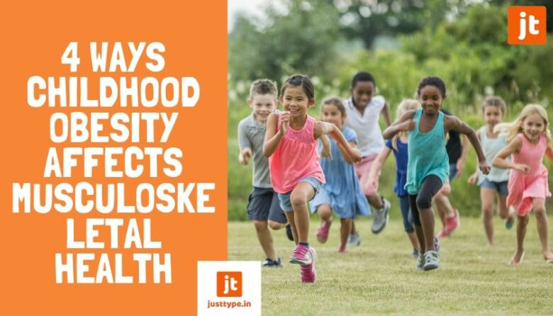4 Ways Childhood Obesity affects Musculoskeletal Health