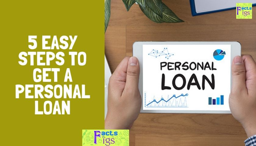 5 Easy steps to get a Personal Loan