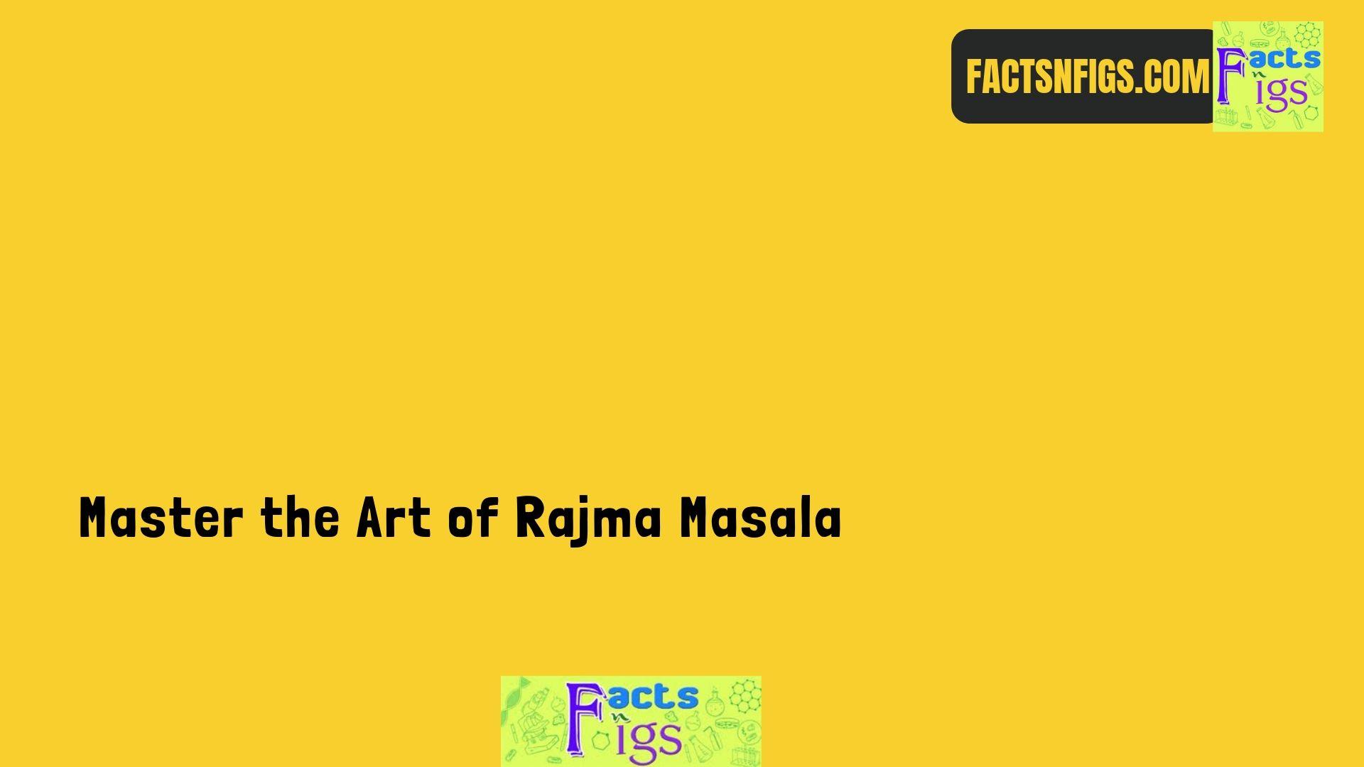 Master the Art of Rajma Masala