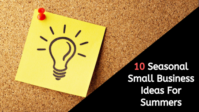10 Seasonal Small Business Ideas for Summers 1