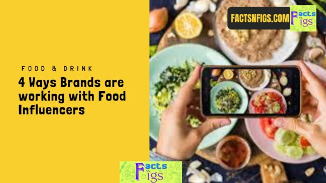 4 Ways Brands are working with Food Influencers 1