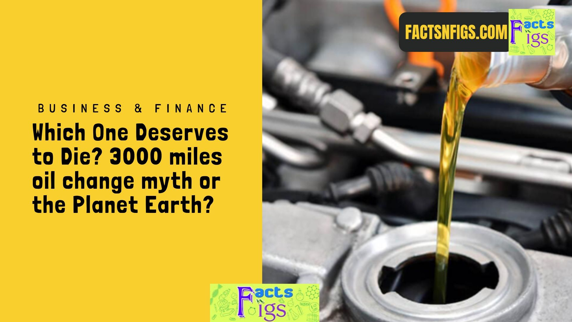 Which One Deserves to Die? 3000 miles oil change myth or the Planet Earth?