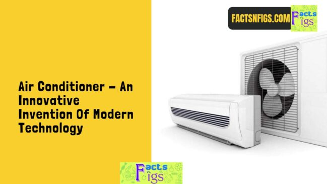 Air Conditioner - An Innovative Invention Of Modern Technology 1
