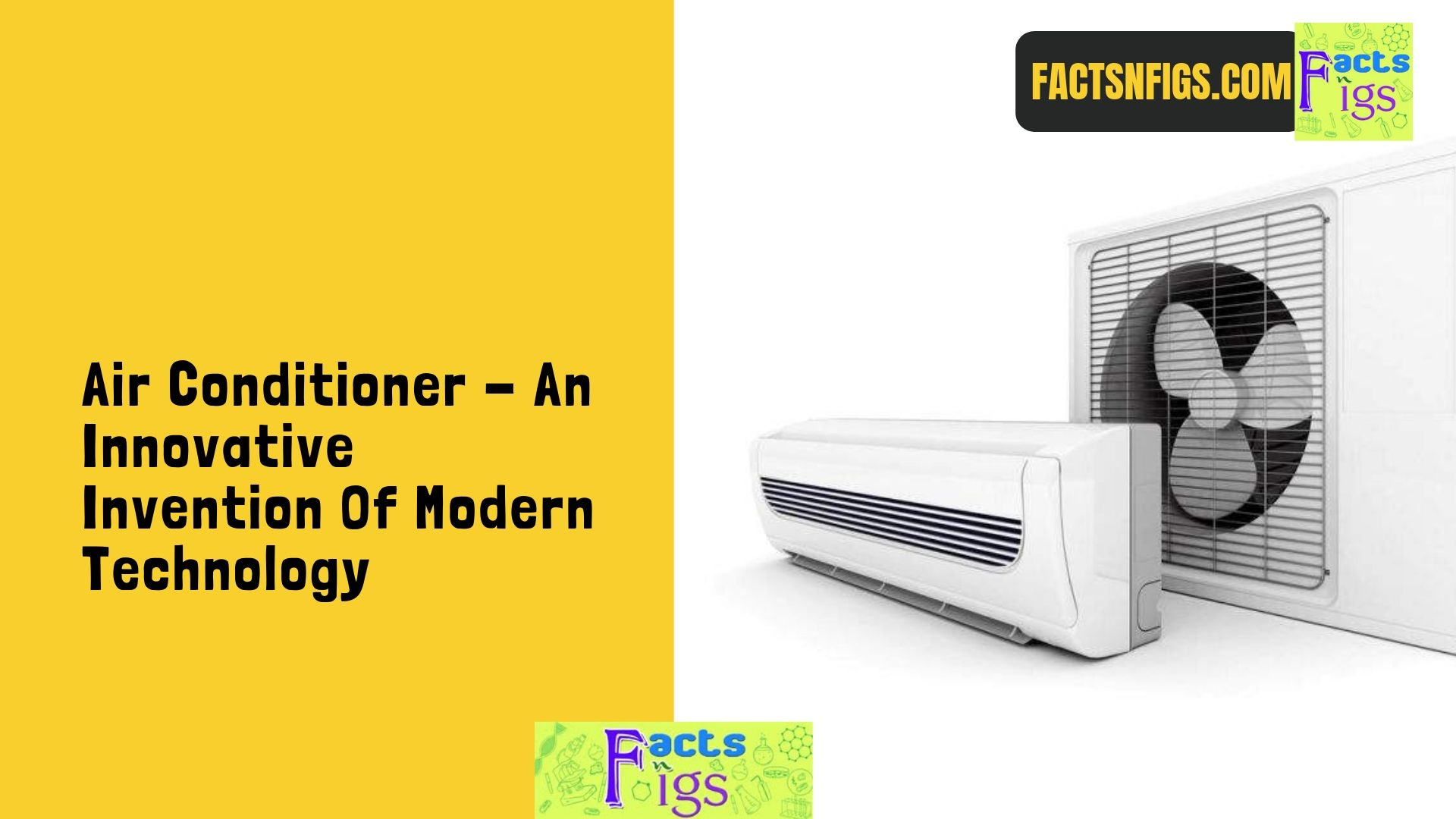 Air Conditioner – An Innovative Invention Of Modern Technology