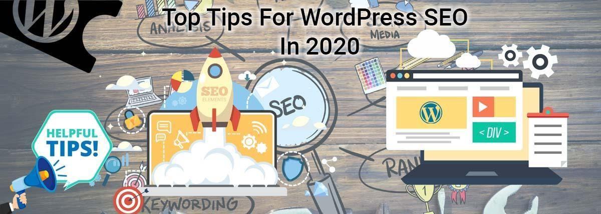 Top Tips For WordPress SEO In 2020