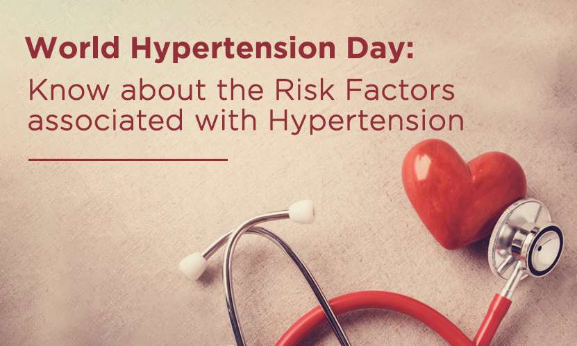World Hypertension Day: Know about the Risk Factors associated with Hypertension