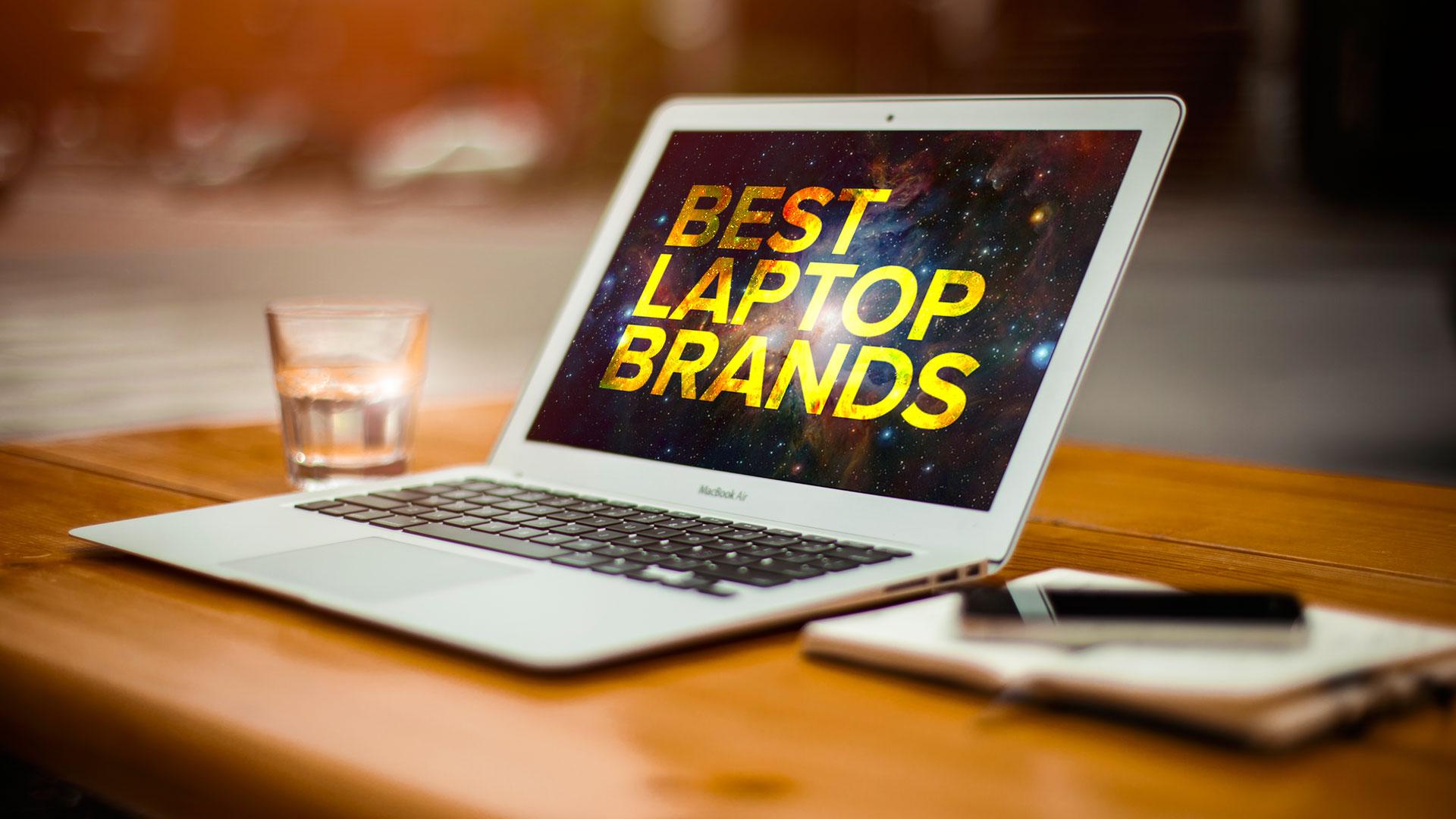 Get A Brief On Best Laptop Brand 2