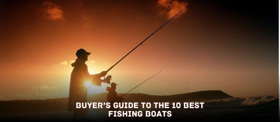 Best Fishing Boats