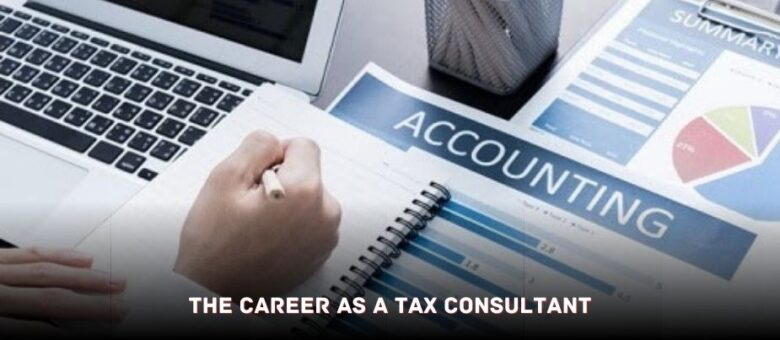 The Career as a Tax Consultant 1