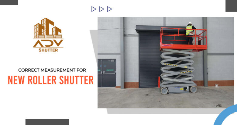 What is the correct way to measure for the new roller shutter garage? 1