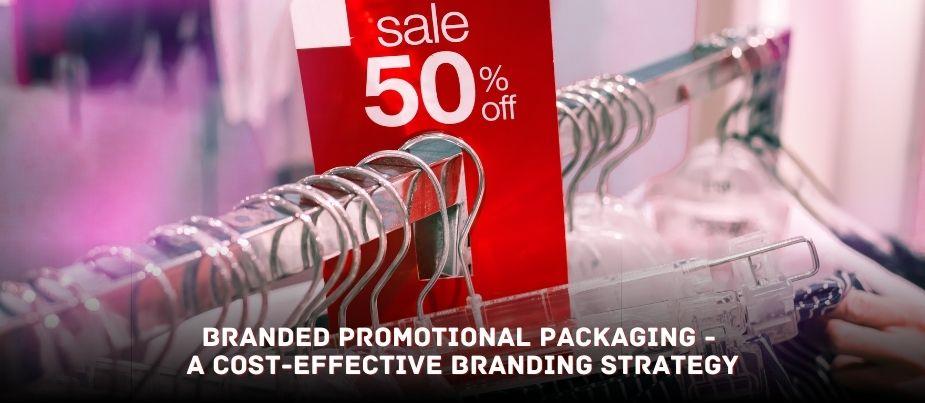 Branded Promotional Packaging