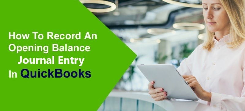 Record-an-Opening-Balance-entry-in-QuickBooks