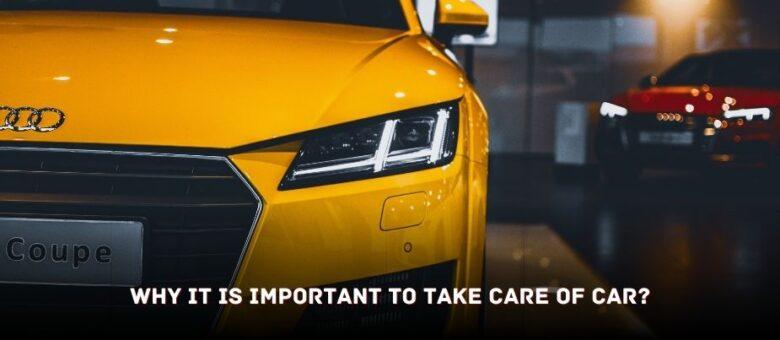 Take Care Of Car?