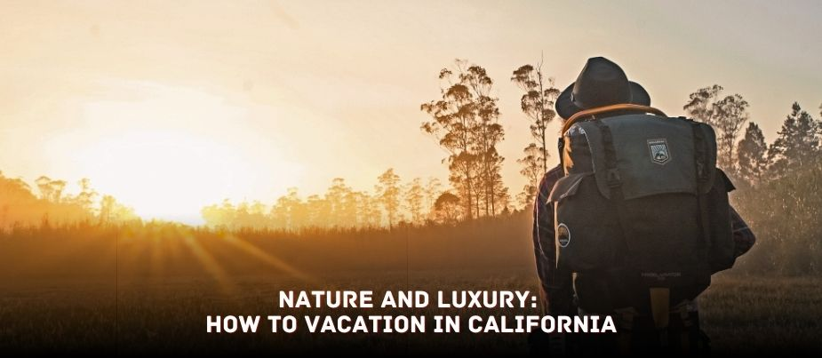 Vacation in California