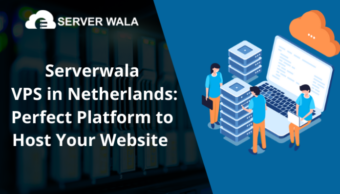 Serverwala VPS in Netherlands